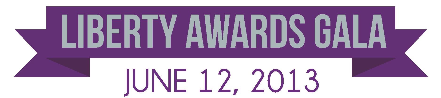 Liberty Awards Gala Banner