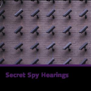 Secret Spy Hearings