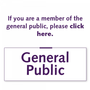 If you are a member of the general public, please click here.