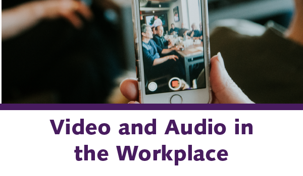 Video and Audio in the Workplace
